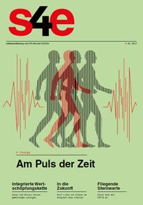 Magazin s4e: Engineering am Puls der Zeit